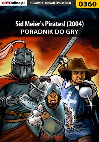 Okładka książki Sid Meier's Pirates! (2004) - poradnik do gry