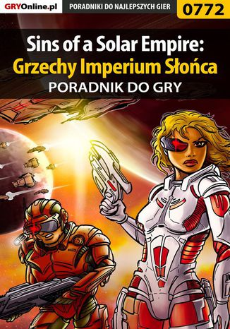 Okładka książki/ebooka Sins of a Solar Empire: Grzechy Imperium Słońca - poradnik do gry