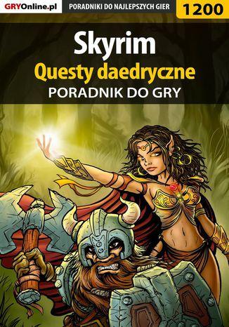 Okładka książki Skyrim - questy daedryczne - poradnik do gry