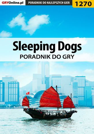 Okładka książki/ebooka Sleeping Dogs - poradnik do gry