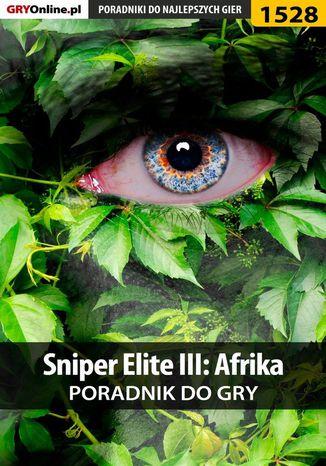 Okładka książki/ebooka Sniper Elite III: Afrika - poradnik do gry