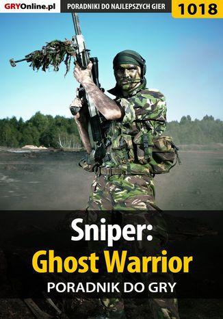 Okładka książki Sniper: Ghost Warrior - poradnik do gry