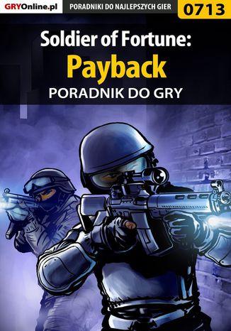 Okładka książki/ebooka Soldier of Fortune: Payback - poradnik do gry