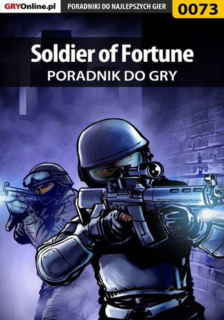 Okładka książki/ebooka Soldier of Fortune - poradnik do gry