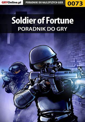 Okładka książki Soldier of Fortune - poradnik do gry