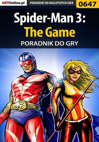 Okładka książki Spider-Man 3: The Game - poradnik do gry