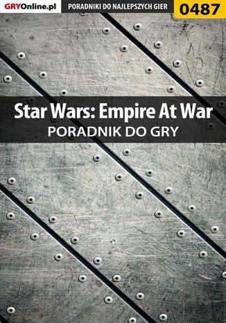 Okładka książki Star Wars: Empire At War - poradnik do gry