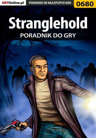 Okładka książki/ebooka Stranglehold - poradnik do gry