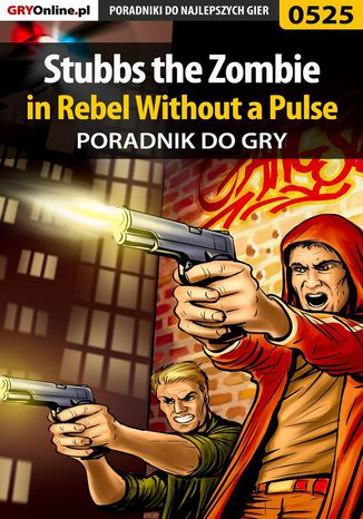 Okładka książki Stubbs the Zombie in Rebel Without a Pulse - poradnik do gry