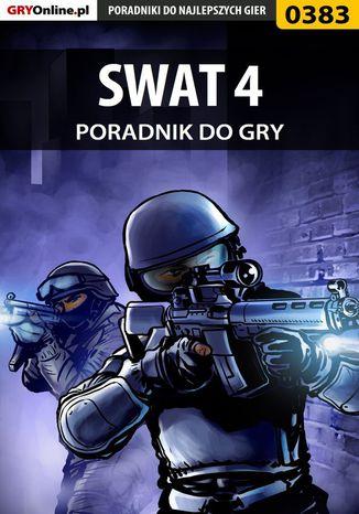 Okładka książki/ebooka SWAT 4 - poradnik do gry