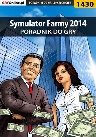 Okładka książki Symulator Farmy 2014 - poradnik do gry