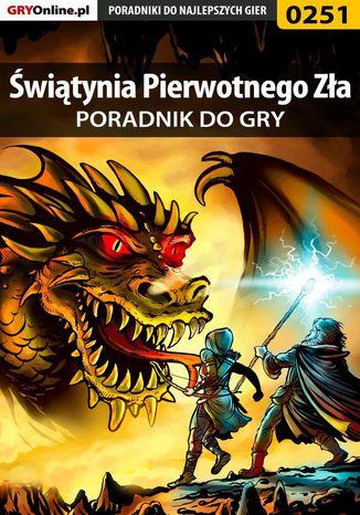 Okładka książki Świątynia Pierwotnego Zła - poradnik do gry