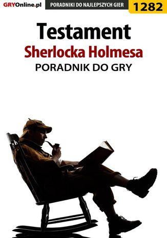 Okładka książki Testament Sherlocka Holmesa - poradnik do gry