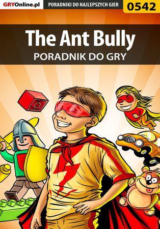 Okładka książki The Ant Bully - poradnik do gry
