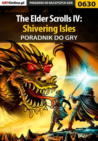 Okładka książki The Elder Scrolls IV: Shivering Isles - poradnik do gry