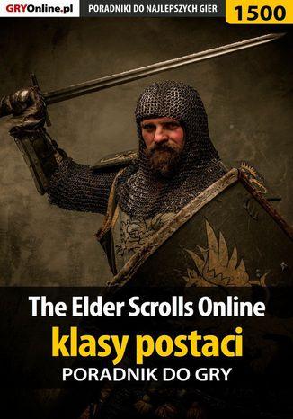 Okładka książki/ebooka The Elder Scrolls Online - klasy postaci