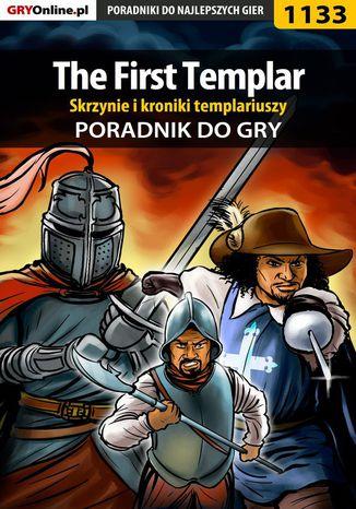Okładka książki The First Templar - skrzynie i kroniki templariuszy - poradnik do gry