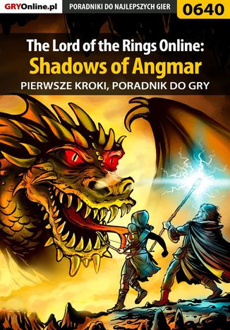 Ebook The Lord of the Rings Online: Shadows of Angmar - Pierwsze kroki - poradnik do gry