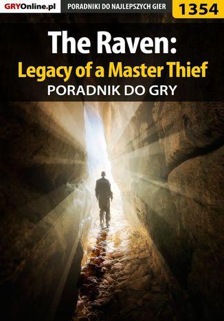Okładka książki/ebooka The Raven: Legacy of a Master Thief - poradnik do gry