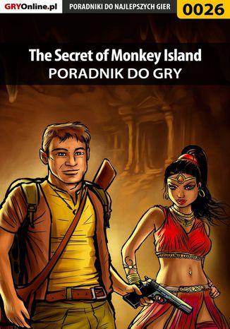 Okładka książki The Secret of Monkey Island - poradnik do gry