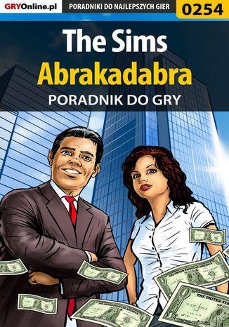 Okładka książki/ebooka The Sims Abrakadabra - poradnik do gry