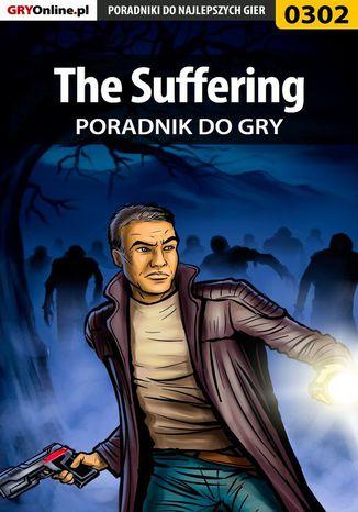 Okładka książki The Suffering - poradnik do gry