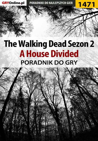 Okładka książki/ebooka The Walking Dead: Season Two - A House Divided - poradnik do gry