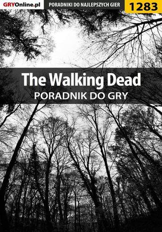 Okładka książki The Walking Dead - poradnik do gry
