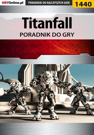 Okładka książki Titanfall - poradnik do gry