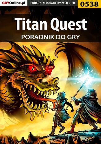 Okładka książki/ebooka Titan Quest - poradnik do gry