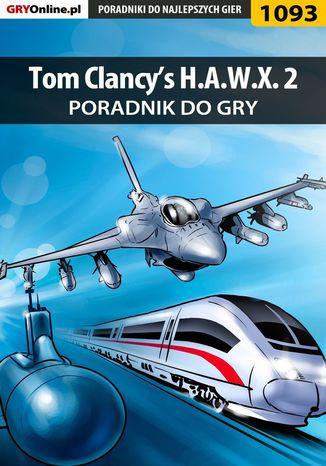 Okładka książki/ebooka Tom Clancy's H.A.W.X. 2 - poradnik do gry