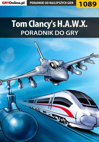 Okładka książki Tom Clancy's H.A.W.X. - poradnik do gry