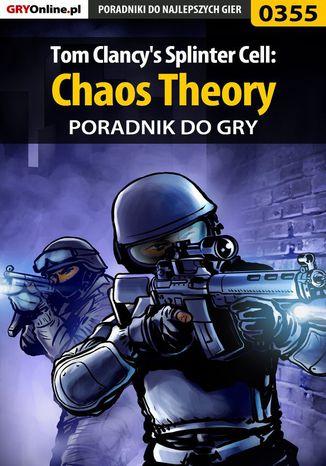 Okładka książki/ebooka Tom Clancy's Splinter Cell: Chaos Theory - poradnik do gry