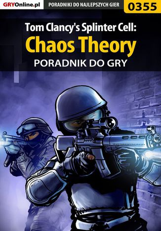 Okładka książki Tom Clancy's Splinter Cell: Chaos Theory - poradnik do gry