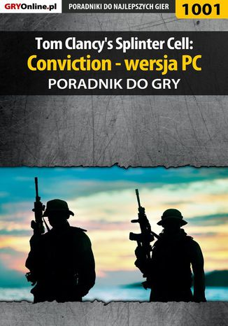 Okładka książki Tom Clancy's Splinter Cell: Conviction - PC - poradnik do gry