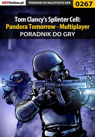 Okładka książki/ebooka Tom Clancy's Splinter Cell: Pandora Tomorrow - Multiplayer - poradnik do gry