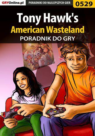 Okładka książki Tony Hawk's American Wasteland - poradnik do gry