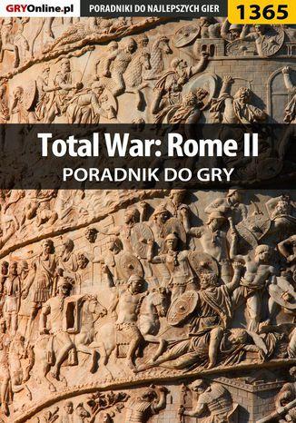Okładka książki/ebooka Total War: Rome II - poradnik do gry