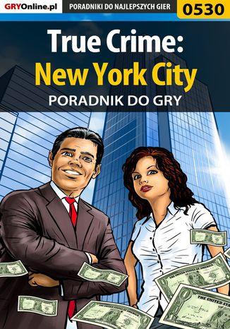 Okładka książki True Crime: New York City - poradnik do gry