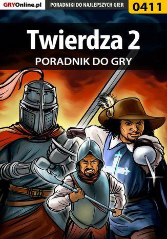 Okładka książki/ebooka Twierdza 2 - poradnik do gry