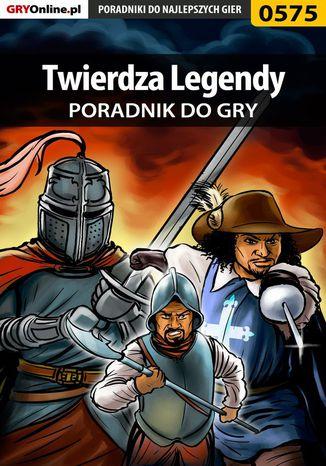Okładka książki Twierdza Legendy - poradnik do gry