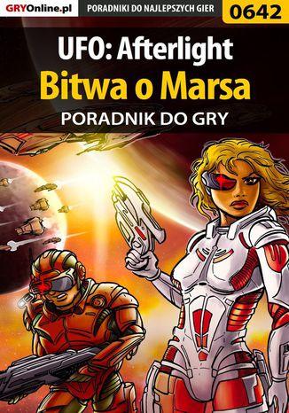 Okładka książki UFO: Afterlight - Bitwa o Marsa - poradnik do gry