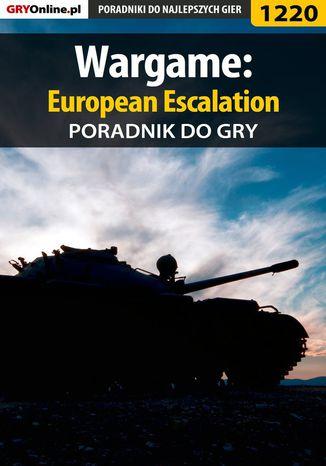 Okładka książki/ebooka Wargame: European Escalation - poradnik do gry