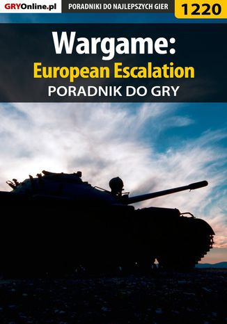 Okładka książki Wargame: European Escalation - poradnik do gry