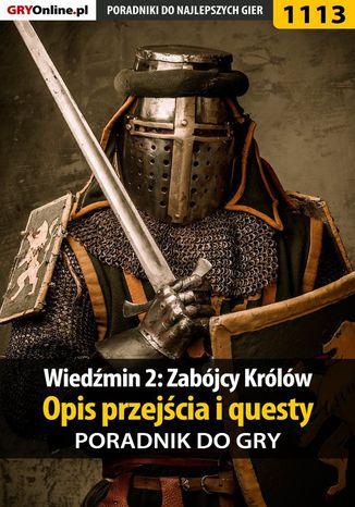 Okładka książki Wiedźmin 2: Zabójcy Królów - poradnik, opis przejścia, questy