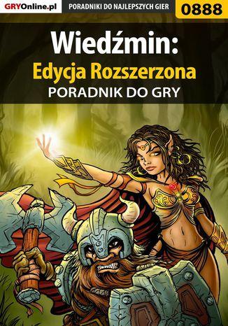 Okładka książki Wiedźmin: Edycja Rozszerzona - poradnik do gry