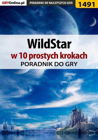 Okładka książki WildStar w 10 prostych krokach