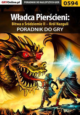 Okładka książki/ebooka Władca Pierścieni: Bitwa o Śródziemie II - Król Nazguli - poradnik do gry