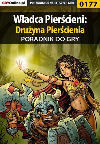 Okładka książki Władca Pierścieni: Drużyna Pierścienia - poradnik do gry
