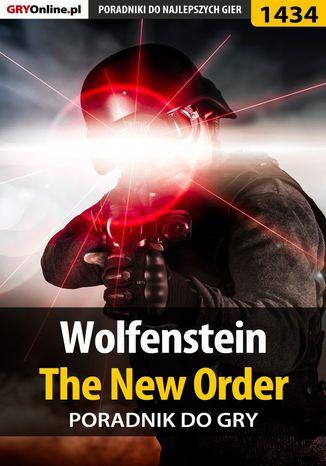 Okładka książki/ebooka Wolfenstein: The New Order - poradnik do gry
